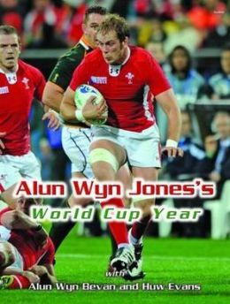 Welsh Rugby Diary. Alun Wyn Jones and Alun Wyn Bevan