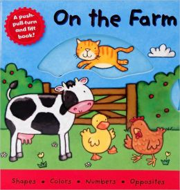 On the Farm (Push-Pull-Turn and Lift Series)