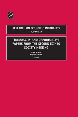 Inequality and Opportunity: Papers from the Second ECINEQ Society Meeting