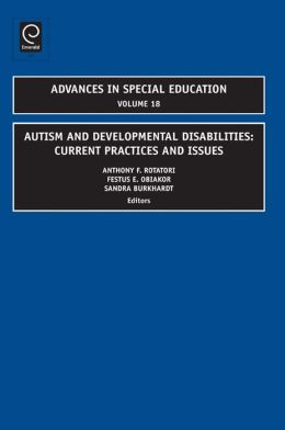 Autism and Developmental Disabilities: Current Practices and Issues