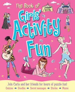 Book of Girls' Activity Fun: Join Milly and Her Friends for Hours of Puzzle Fun!