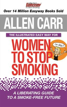 Allen Carr's Illustrated Easyway for Women to Stop Smoking