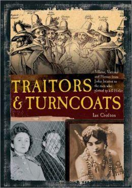 Traitors & Turncoats