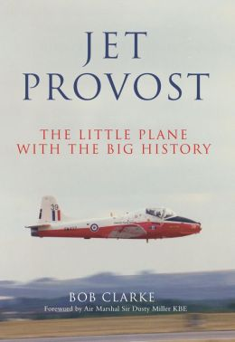 Jet Provost: The Little Plane with the Big History