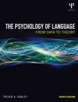 The Psychology of Language: From Data to Theory