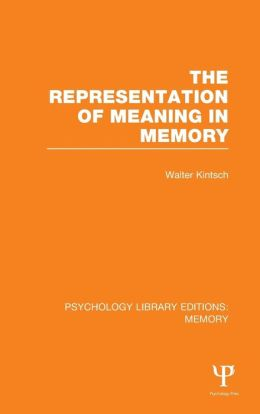 The Representation of Meaning in Memory (PLE: Memory)