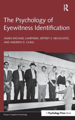 The Psychology of Eyewitness Identification