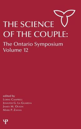 The Science of the Couple: The Ontario Symposium Volume 12