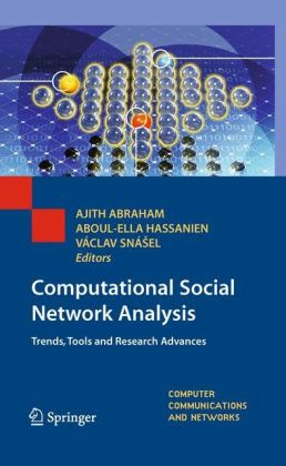 Computational Social Network Analysis: Trends, Tools and Research Advances