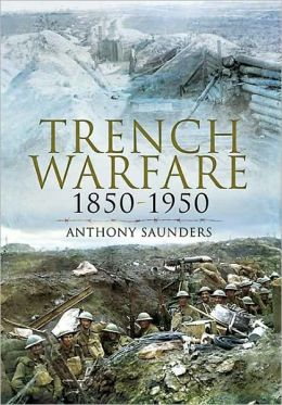 Trench Warfare 1850-1950