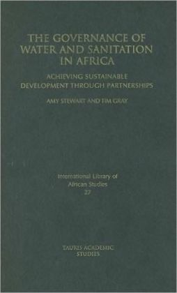 Governance of Water and Sanitation in Africa: Achieving Sustainable Development through Partnerships