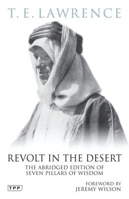 Revolt in the Desert: The Authorised Abridged Edition of