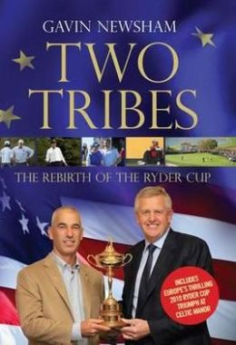 Two Tribes: The Rebirth of the Ryder Cup