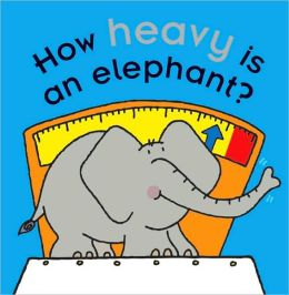 How Heavy Is an Elephant?