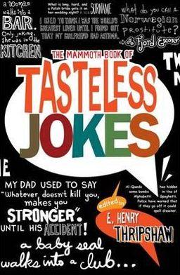 Mammoth Book of Tasteless Jokes