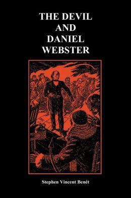 The Devil and Daniel Webster (Creative Short Stories) (Paperback)