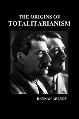 The Origins of Totalitarianism (Pbk) by Hannah Arendt ...