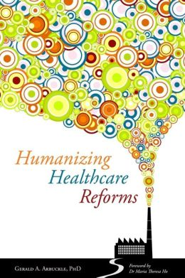 Humanizing Healthcare Reform