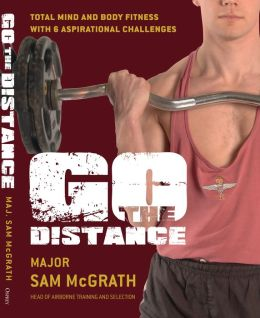 Go the Distance: The British Paratrooper Fitness Guide