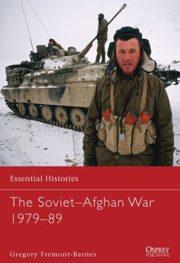The Soviet Invasion of Afghanistan 1979-89