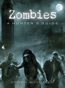 Zombies: A Hunters Guide
