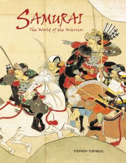 Samurai: World of the Warrior