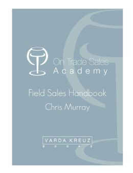 The Ultimate Field Sales Handbook for the Drinks Industry