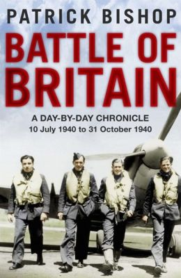 Battle of Britain: A Day-by-Day Chronicle