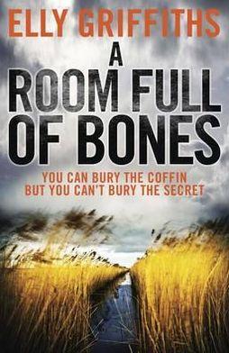 A Room Full of Bones (Ruth Galloway Series #4)