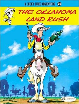 The Oklahoma Land Rush (Lucky Luke Adventure Series #20)