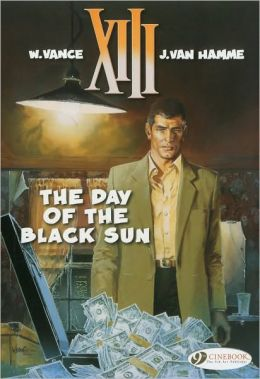 The Day of the Black Sun: XIII Vol. 1