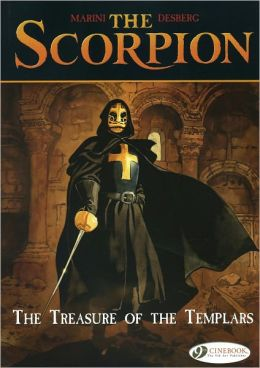 The Treasure of the Templars: The Scorpion Vol. 4