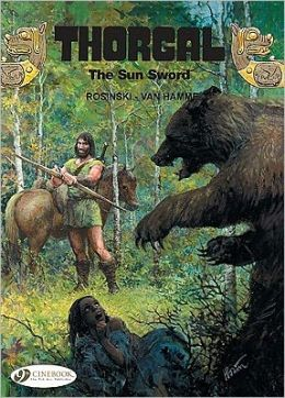 The Sun Sword: Thorgal Vol. 10