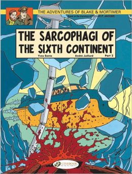 The Sarcophagi of the Sixth Continent - Part 2: Blake & Mortimer Vol. 10