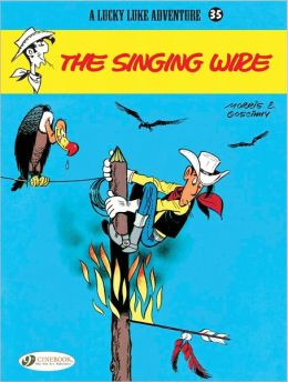 The Singing Wire (Lucky Luke Adventure Series #35)