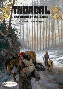 The Brand of the Exiles: Thorgal Vol. 12