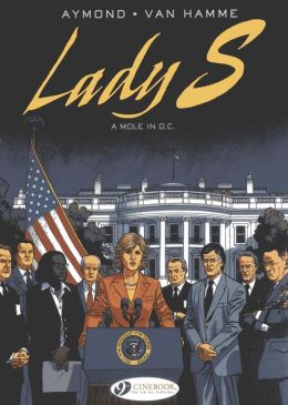 A Mole in D.C.: Lady S. Vol 4