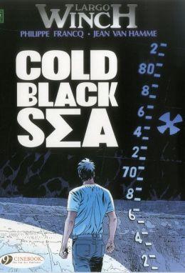 Cold Black Sea: Largo Winch