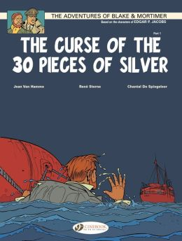 Blake & Mortimer (english version) - tome 13 - The Curse of the 30 pieces of Silver (Part 1)