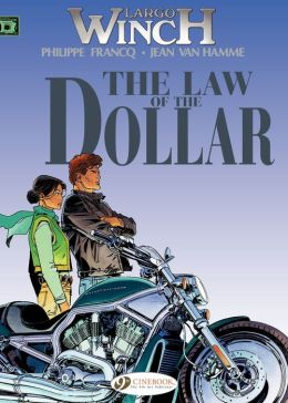 Largo Winch (english version) - tome 10 - The Law of the Dollar