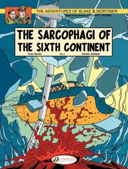 Blake & Mortimer (english version) - tome 10 - The Sarcophagi of the Sixth Continent Part 2