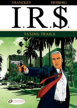 I.R.$. (english version) - tome 1 - Taxing Trails