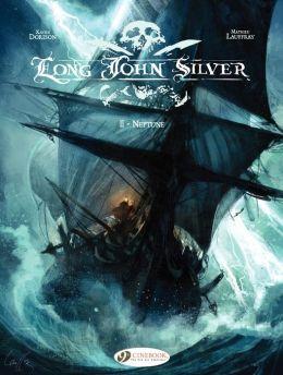 Long John Silver (english version) - tome 2 - Neptune