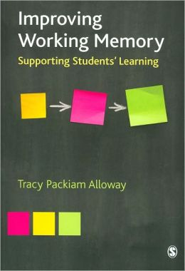 Improving Working Memory: Supporting Students' Learning