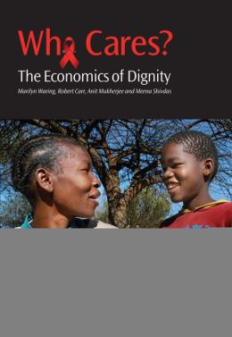 Who Cares?: The Economics of Dignity