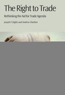 The Right to Trade: Rethinking the Aid for Trade Agenda