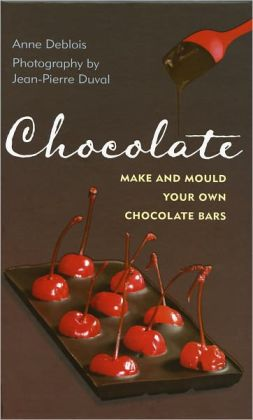 Chocolate: Make and Mould Your Own Chocolate Bars