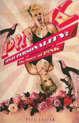 Pink: Split Personality