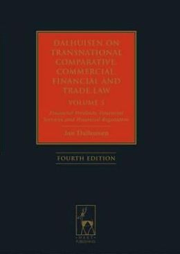 Dalhuisen's Transnational Comparative, Commercial, Financial and Trade Law, Volume 3