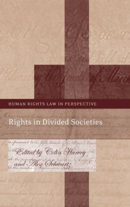Rights in Divided Societies